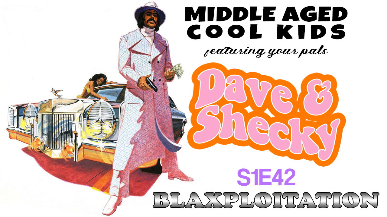 middle aged cool kids – featuring your pals Dave & Shecky